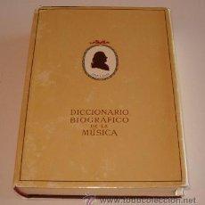 Libros de segunda mano: J. RICART MATAS. DICCIONARIO BIOGRÁFICO DE LA MÚSICA. RM70888. . Lote 51075352