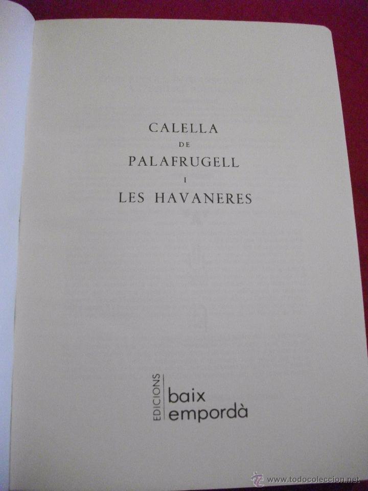 Libros de segunda mano: MUSICA CON PARTITURAS - CALELLA DE PALAFRUGELL I LES HABANERES - EDICIO FASCIMIL 1991 - Foto 2 - 51075517