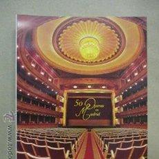 Libros de segunda mano: 50 ÓPERAS EN MADRID. 1994.. Lote 51171016