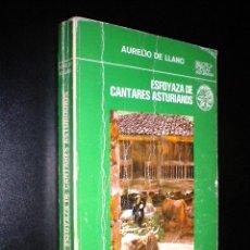 Libros de segunda mano: ESFOYAZA DE CANTARES ASTURIANOS / AURELIO DE LLANO. Lote 51438763