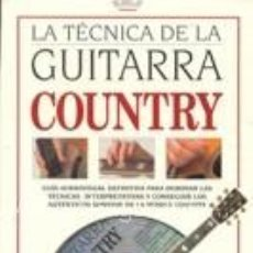 Libros de segunda mano - la tecnica de la guitarra country,incluye cd - 51564743
