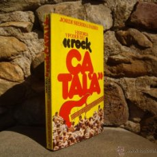 Libros de segunda mano: JORDI SIERRA I FABRA: HISTORIA Y PODER DEL ROCK CATALÀ, 1ªED.1977 MÚSICA DE NUESTRO TIEMPO. Lote 51608941