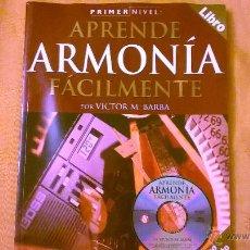Libros de segunda mano: APRENDA ARMONIA FACILMENTE - PRIMER NIVEL - POR VÍCTOR BARBA - AMSCO - ESPAÑA - 2004 INCLUYE CD. Lote 51621112
