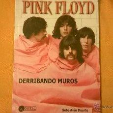 Libros de segunda mano: PINK FLOYD - DERRIBANDO MUROS; POR SEBASTIÁN DUARTE - DISTAL - ARGENTINA - RARO!! DE CULTO. Lote 51621255