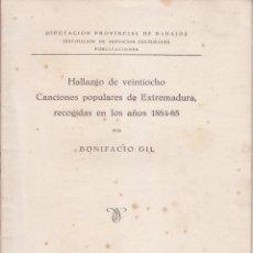 Libros de segunda mano - BONIFACIO GIL: HALLAZGO DE 28 CANCIONES POPULARES DE EXTREMADURA. BADAJOZ, 1946. FOLKLORE - 51803157