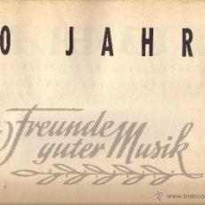 Libros de segunda mano: 10 JAHRE FREUNDE GUTER MUSIK BERLIN. AMERIKANISCHE KUNST IM 20. JAHRHUNDERT + 1983-1993 ABENTEUER.... Lote 52279079