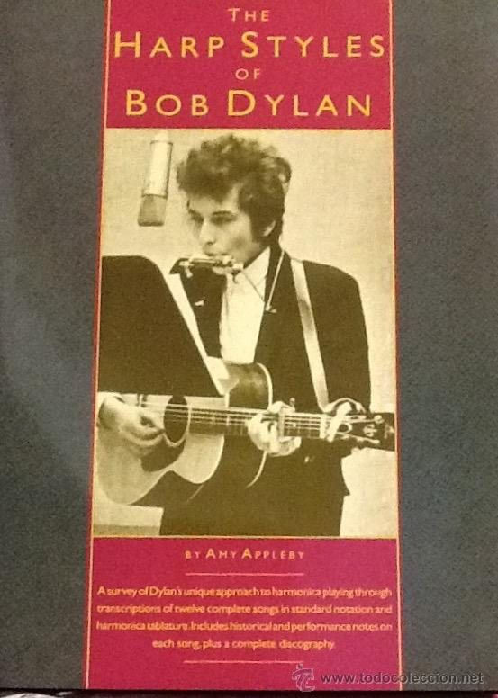 Libros de segunda mano: The Harp Styles of Bob Dylan. Amy Appleby .partituras . - Foto 1 - 52368292
