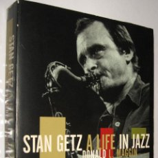 Libros de segunda mano: STAN GETZ A LIFE IN JAZZ - DONALD MAGGIN - EN INGLES - ILUSTRADO *. Lote 52573392