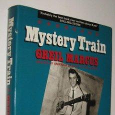 Libros de segunda mano: MYSTERY TRAIN - GREIL MARCUS - EN INGLES *. Lote 52593448