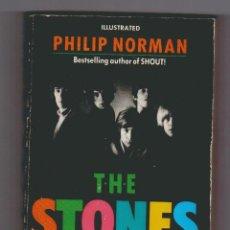 Libros de segunda mano: PHILIP NORMAN.THE STONES.TEXTO EN INGLES.. Lote 52854143
