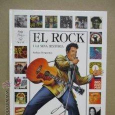 Libros de segunda mano: EL ROCK Y LA SEVA HISTORIA (EN CATALAN) ANDREA BERGAMINI. Lote 53142705