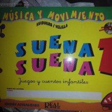 Libros de segunda mano: SUENA SUENA 1 MÚSICA Y MOVIMIENTO HUIDOBRO VELILLA REAL MUSICAL JUEGOS Y CUENTOS. Lote 53192335