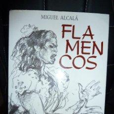 Libros de segunda mano: FLAMENCOS DE MIGUEL ALCALA EDITORIAL SALVAT FLAMENCO. Lote 53210766