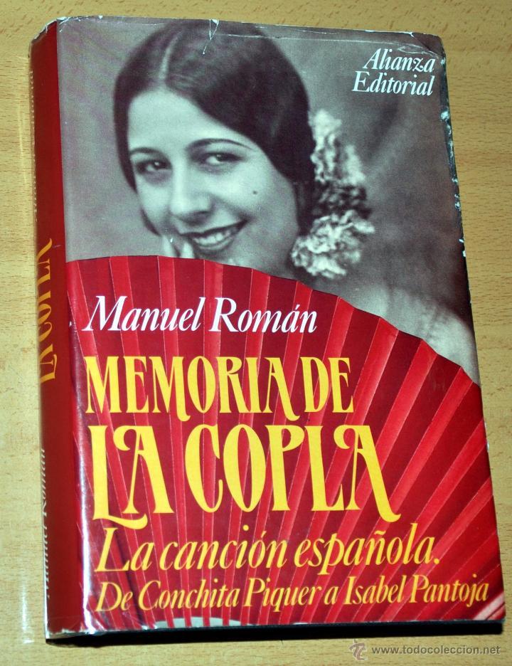 MEMORIA DE LA COPLA - LA CANCIÓN ESPAÑOLA - POR MANUEL ROMÁN - ALIANZA EDITORIAL - AÑO 1994 (Libros de Segunda Mano - Bellas artes, ocio y coleccionismo - Música)