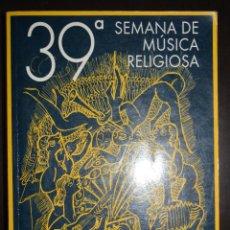 Libros de segunda mano: 39 SEMANA DE MUSICA RELIGIOSA. CUENCA. DEL 16 AL 23 DE ABRIL DEL 2000. Lote 53979503