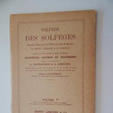 Libros de segunda mano: SOLFÈGE DES SOLFÈGES. VOLUME 4C - FRANCÉS. Lote 54177877