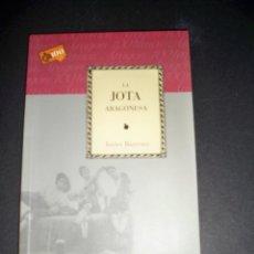 Libros de segunda mano: LA JOTA ARAGONESA JAVIER BARREIRO CAI 100 CAJA ARAGON. Lote 54304683
