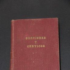 Libros de segunda mano: ORACIONES Y CANTICOS DE LAS ALUMNAS DE LA ASUNCION - 1954 . Lote 54343100
