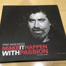 Libros de segunda mano: PINO SAGLIOCCO MAKE IT HAPPEN. Lote 54497847