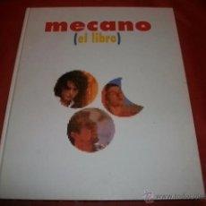 Libros de segunda mano: MECANO - EL LIBRO . CRONOLOGÍA BIOGRAFÍA LETRAS CANCIONES FOTOGRAFÍAS CURIOSIDADES TODO SOBRE ELLOS. Lote 54682019