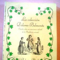 Libros de segunda mano: ESTUDIO SOBRE UN CANCIONERO INFANTIL DE LA ANDALUCIA ORIENTAL.LA COLECCION DOLORES BELMONTE.CON CD.. Lote 54735431