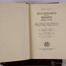 Libros de segunda mano: 5752 - DICCIONARIO DE LA MUSICA. MICHEL BRENET. EDI. IBERIA. 1946. Lote 48449363