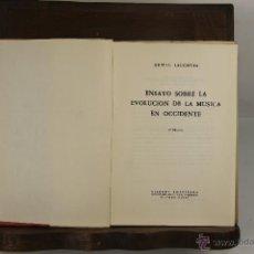 Libros de segunda mano: 5608- ENSAYO SOBRE LA MUSICA EN OCCIDENTE. ERWIN LEUCHTER. EDIT. RICORDI. 1964.. Lote 46093036