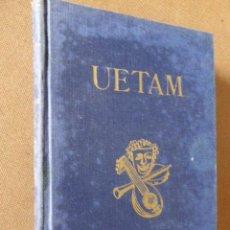 Libri di seconda mano: UETAM. EL MEJOR BAJO CANTANTE DE SU TIEMPO. JULIO SANMARTIN PEREA. DEDICATORIA AUTOGRAFA DEL AUTOR. Lote 55120687