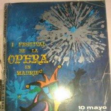 Libros de segunda mano: LIBROS ARTE OPERA - I FESTIVAL DE LA OPERA EN MADRID TEATRO DE LA ZARZUELA 1964 21X29 CM. Lote 56498158
