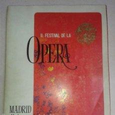 Libros de segunda mano: LIBROS ARTE OPERA - II FESTIVAL DE LA OPERA TEATRO DE LA ZARZUELA MAYO JUNIO 1965. Lote 56499219