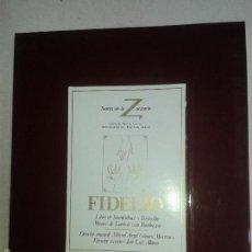 Libros de segunda mano: LIBROS ARTE OPERA - FIDELIO TEATRO DE LA ZARZUELA 23X28 CM PROGRAMA Y PUBLICIDAD. Lote 56500354