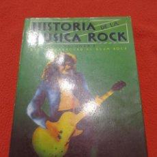 Libros de segunda mano: HISTORIA DE LA MUSICA ROCK VOLUMEN II JORDI SIERRA I FABRA. Lote 56700038