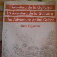 Libros de segunda mano: LA AVENTURA DE LA GUITARRA. . Lote 56835484
