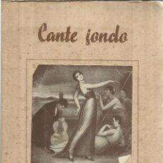 Libros de segunda mano: CANTE JONDO. GRACIAN QUIJANO. GRÁFICAS FIDES. SAN SEBASTIAN. 1945. Lote 56912506