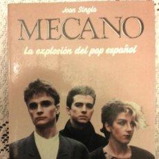 Libros de segunda mano: MECANO, POR JOAN SINGLA - IDOLOS POP - MARTÍNEZ ROCA - ESPAÑA - 1984 - IMPECABLE. Lote 56997633