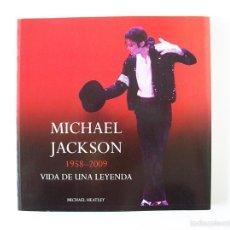 Libros de segunda mano: MICHAEL JACKSON - 1958-2009 - VIDA DE UNA LEYENDA. Lote 57128874