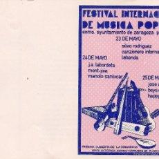 Libros de segunda mano: PROGRAMA FESTIVAL INTERNACIONAL DE MÚSICA POPULAR. EXCMO AYUNTAMIENTO DE ZARAGOZA, 1980. Lote 57198161