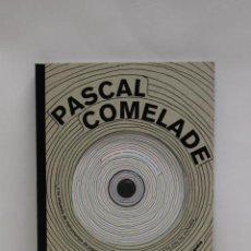 Libros de segunda mano: PASCAL COMELADE Y SU ORQUESTA DE INSTRUMENTOS DE JUGUETE . 2006 LIBRO CD DESCATALOGADO .- DE CULTO . Lote 57251658