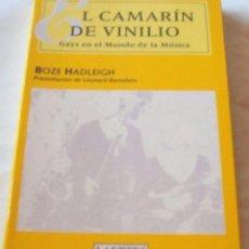 Libros de segunda mano: EL CAMARÍN DE VINILO, GAYS EN EL MUNDO DE LA MÚSICA -DESCATALOGADO LIBRO. Lote 57359229