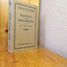 Libros de segunda mano: MANUAL DEL ORGANISTA ··SECCION V·· EDITORIAL LABOR ·· HUGI RIEMANN. Lote 57583041