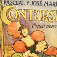 Libros de segunda mano: PASCUAL Y JOSE MARIA CONTURSI CANCIONERO 1 EDICION TANGO POESIA LETRA MUSICA 1977. Lote 57688476