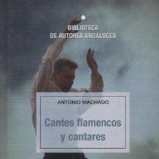 Libros de segunda mano: CANTES FLAMENCOS Y CANTARES. FL-103. Lote 211296045
