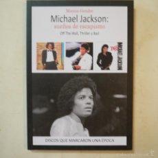 Libros de segunda mano: MICHAEL JACKSON: SUEÑOS DE ESCAPISMO - MARCOS GENDRE - QUARENTENA EDICIONES - 2015. Lote 57837320