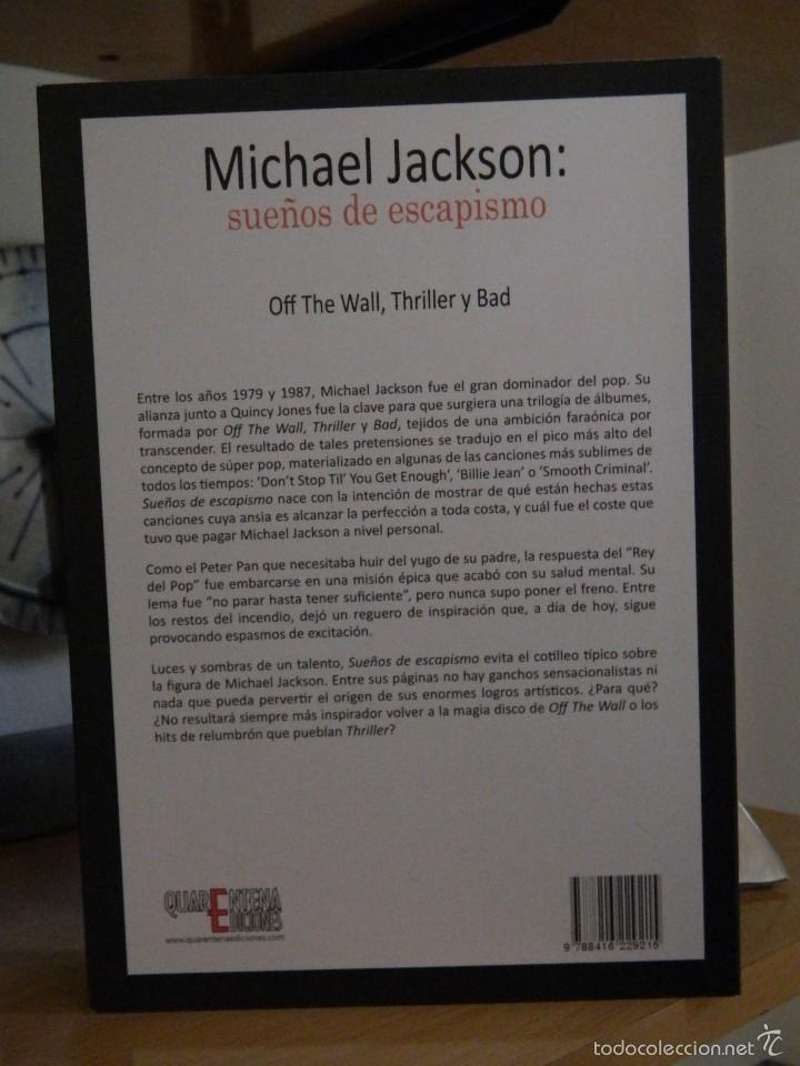 Libros de segunda mano: Michael Jackson: sueños de escapismo - Marcos Gendre - 2015 - Foto 3 - 57947921
