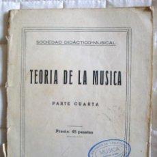 Libros de segunda mano: TEORÍA DE LA MÚSICA PARTE TERCERA-CUARTA DOS LIBROS SOCIEDAD DIDÁCTICO MUSICAL 1958. Lote 57988814