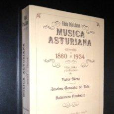 Libros de segunda mano: MUSICA ASTURIANA 1860 1934 / FIDELA URIA LIBANO / V. SAENZ, A. GLEZ DEL VALLE Y B. FERNANDEZ. Lote 57991566