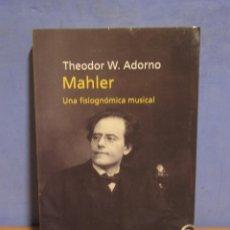 Libros de segunda mano: MAHLER UNA FISIOGNÓMICA MUSICAL T.W.ADORNO. EDICIONES PENINSULA AÑO 1999. Lote 103985459