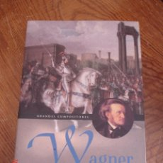 Libros de segunda mano: WAGNER - HOWARD GRAY - ED. MA NON TROPPO, 2002. Lote 58238125