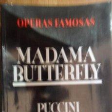 Libros de segunda mano: ÓPERAS FAMOSAS, MADAMA BUTTERFLY, PUCCINI, ED. ORBIS. Lote 58254569