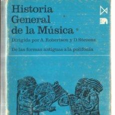 Libros de segunda mano: HISTORIA GENERAL DE LA MÚSICA. A. ROBERTSON. EDITORIAL ITSMO. AMDRID. 1968. Lote 58293122